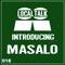 Introducing 018 - Masalo