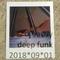 Deep Funk - 2018*09*01 @ Tectonic - Burning Man