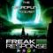 Freak Response - The Neurofunk Podcast 003 - Monday 1st October 2018