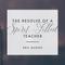 The Resolve of a Spirit-Filled Teacher, Day 1