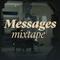 Messages Mixtapes #12