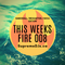 Supreme DJs - This Weeks Fire 008