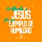 12FEB20 | EXALTANDO A JESÚS POR SU EJEMPLO DE HUMILDAD | Francisco Cáceres | #PrédicasIBM