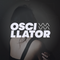 OSCILLATOR #29 - w/ Awali, Germany Germany, Hotwax, Roel Funcken and much+