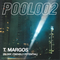 POOL002 w/ T. Margos (Blorp, Friendly Potential)
