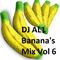 DJ AL1 Banana's Mix Vol 6