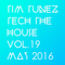 Tim Tunez Tech the House vol.19 May 2016