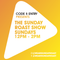 Code & Entry Presents - The Sunday Roast Show - 18th August 2019