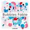 Moment - #12 Bubbles Fable((φ(・Д´・ *)