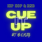 CUE IT UP | Hot Hip Hop and R&B | Kanye, Drake, $not, Lil Jon, Kash Doll, Capella Grey, TY$