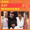 One Hit Wonders 07: Live Is Life