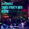 Swag Party Mix #SPM // Instagram : @djkswagz