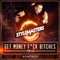 [GMFB001] - GET MONEY, F*CK B!TCHES Podcast Episode 1 #GMFB