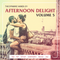 Afternoon Delight Volume 5