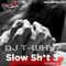 Slow Sh*t 3 Mixtape