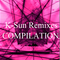 K-Sun Remixes Compilation