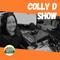 The Colly D Show - 23 NOV 2020