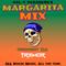 The Margarita Mix Featuring DJ Tremor