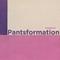 Pantsformation, Vol. 10