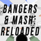 Bangers & Mash: Reloaded - Episode 5