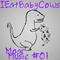 IEatBabyCows: Various - Moar Music #01