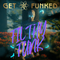 Get Funked - 4 The Music Exclusive - Filthy Funk Sessions Vol 4