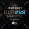 Hard Kicks - DotMagazine (Mix Exclusivo #29)