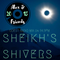 A Dark Side of Western 15: Sheikh's 'Shivers' Mix