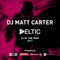 DJ Matt Carter - Deltic DJ of the Year 2017
