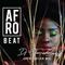 Afro-Beat Appreciation Mix