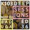 K103 Deep Sessions - 36