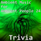 Ambient Music for Ambient People 24: Trivia