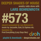 Deeper Shades Of House #573 w/ exclusive guest mix by FRED EVERYTHING