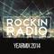 Rockin Radio Yearmix 2014
