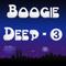 Boogie Deep 3