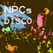 NPCs Space Disco
