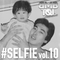 #SELFIE vol.10 - Golden 80's -
