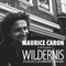 DJ mix Maurice Caron @ Wildernis (Club Hemingway) 03-09-2016