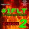 toastedroast Presents #IFLT - IFL Trance (Episode 2)