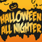Fire's Halloween All Nighter pt1