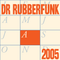 Dr Rubberfunk Mix Of The Month August 2005