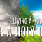 Living a Holy Life for a Holy God