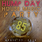 Hump Day House Music Party 4-17-2019 Episode 85