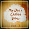 Mr Dee's Chillout Vibes - Vol. 6