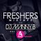 Freshers Mixtape 2018 (Vol5) - DJ Manny B