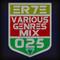 ER7E - Various Genres Mix #025 @ Live Mix