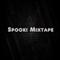 Spooki Mixtape #01