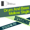 Session 06 - Drum and Bass Mellow Style