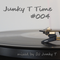 Junky T Time #004