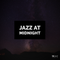 Episode 101 | Jazz at Midnight 5